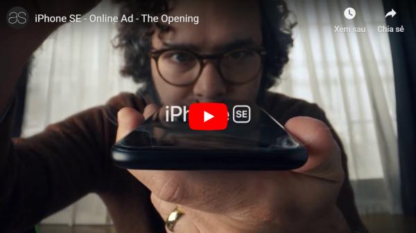 """Apple chia sẻ video quảng cáo đầu tiên về """"người tí hon"""" iPhone SE 2020"""