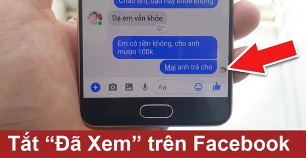 """Cách chặn chế độ hiển thị """"đã xem"""" trên Messenger"""