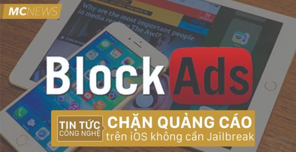 Chặn quảng cáo trên iPhone mà không cần Jailbreak