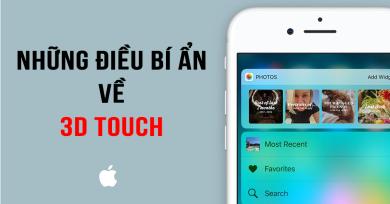 Có thể bạn không biết hết tính năng 3D Touch trên máy iPhone?