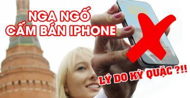 Nước bạn Nga Ngố cấm bán iPhone nếu không thực hiện điều kỳ quặc này