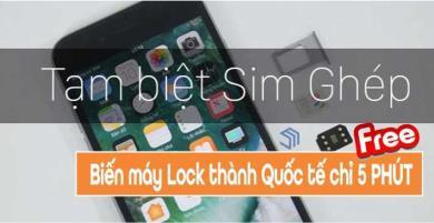 5 phút biến iPhone Lock thành quốc tế
