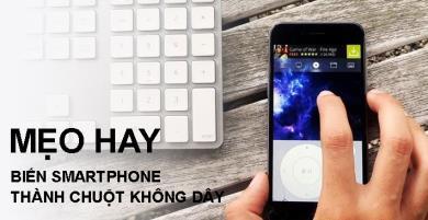 Hô biến smartphone thành chuột không dây cực tiện lợi