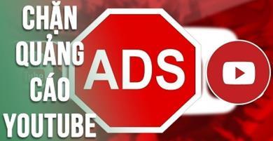 Cách chặn mọi quảng cáo trên Youtube