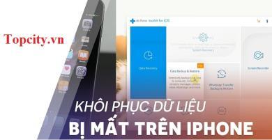 Hướng dẫn khôi phục dữ liệu iPhone sau khi bị xóa