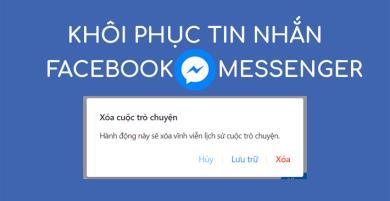 Hướng dẫn khôi phục tin nhắn Facebook đã xóa trên Android