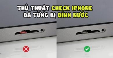 Mẹo kiểm tra iPhone cũ đã bị dính nước hay chưa