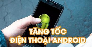 Thủ thuật dùng máy Android hiệu quả không phải ai cũng biết